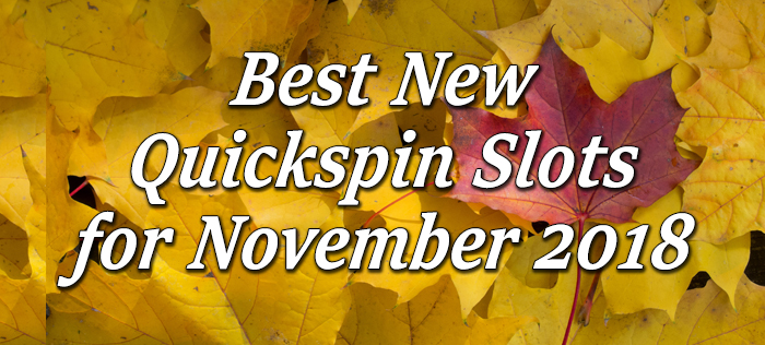 Quickspin Slot November
