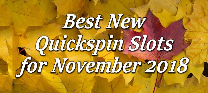 Quickspin Slot November