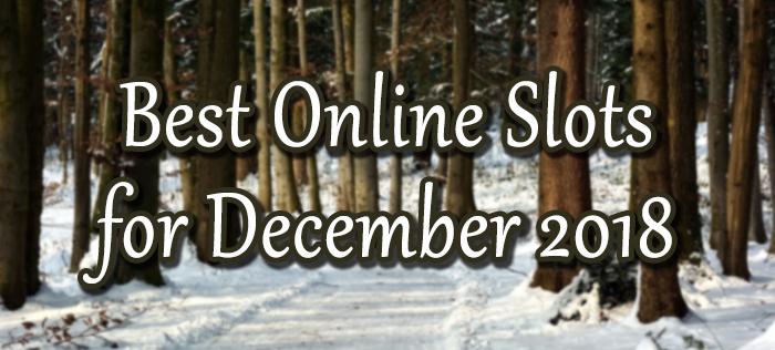 Online Slots for December